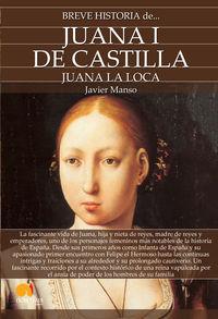"""BREVE HISTORIA DE JUANA I DE CASTILLA """"JUANA LA LOCA"""""""