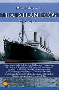 Breve Historia De Los Trasatlanticos - Victor San Juan