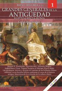 BREVE HISTORIA DE LOS GRANDES GENERALES DE LA ANTIGUEDAD. EGIPTO-GRECIA-ROMA