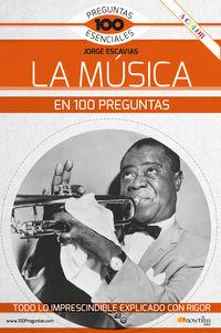 MUSICA EN 100 PREGUNTAS, LA