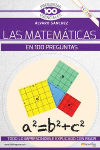 Las matematicas en 100 preguntas - Alvaro Sanchez Gonzalez