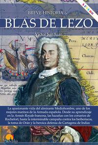 Breve Historia De Blas De Lezo - Victor San Juan Sanchez
