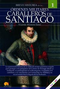 Breve Historia De Los Caballeros De Santiago - Vicente Moreno Sanz