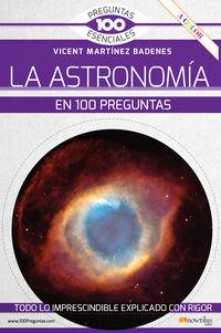 LA ASTRONOMIA EN 100 PREGUNTAS