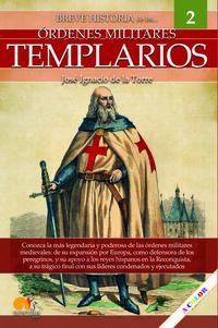 BREVE HISTORIA DEL LOS TEMPLARIOS