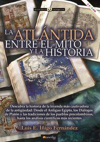 ATLANTIDA, LA - ENTRE EL MITO Y LA HISTORIA