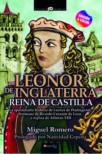 LEONOR DE INGLATERRA - REINA DE CASTILLA (ED. COLOR)