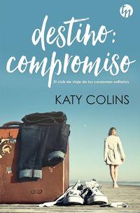 Destino: Compromiso - Katy Colins