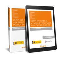 RETOS DEL DERECHO A LA SALUD Y DE LA SALUD PUBLICA EN EL SIGLO XXI (DUO)