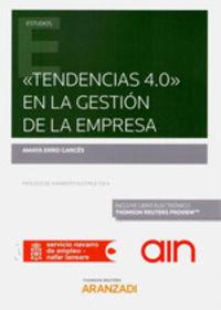 TENDENCIAS 4.0O EN LA GESTION DE LA EMPRESA (DUO)