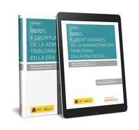 Retos Y Oportunidades De La Administracion Tributaria En La Era Digital (duo) - Iñaki Bilbao Estrada / Alvaro Anton Anton