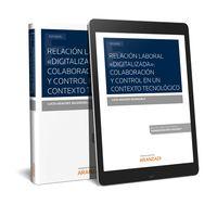 """RELACION LABORAL """"DIGITALIZADA"""": COLABORACION Y CONTROL EN UN CONTEXTO TECNOLOGICO (DUO)"""
