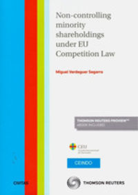 NON-CONTROLLING MINORITY SHAREHOLDINGS UNDER EU COMPETITION LAW (DUO) (DUO)