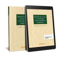 Spanish Succession Law Through Forty Significant Judgements (duo) - Jose Manuel De Torres Perea