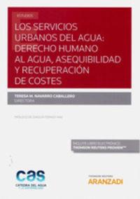 SERVICIOS URBANOS DEL AGUA, LOS - DERECHO HUMANO AL AGUA, ASEQUIBILIDAD Y RECUPERACION DE COSTES (DUO)