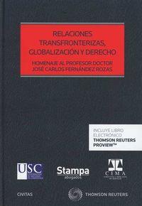 RELACIONES TRANSFRONTERIZAS, GLOBALIZACION Y DERECHO (DUO)
