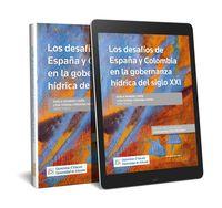 DESAFIOS DE LA GOBERNANZA HIDRICA EN EL SIGLO XXI ENTRE ESPAÑA Y COLOMBIA, LOS (DUO)
