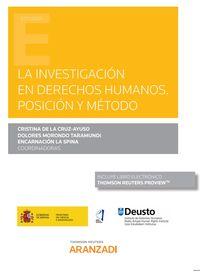 INVESTIGACION EN DERECHOS HUMANOS - POSICION Y METODO, LA (DUO)