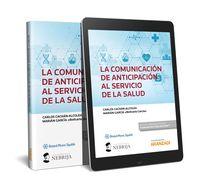 COMUNICACION DE ANTICIPACION AL SERVICIO DE LA SALUD, LA (DUO)