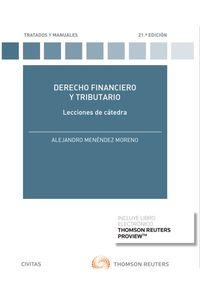 (21 ED) DERECHO FINANCIERO Y TRIBUTARIO LECCIONES DE CATEDRA