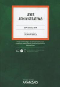 (25 Ed) Leyes Administrativas (duo) - Luis Martin Rebollo