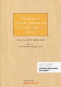 EL DERECHO PRIVADO EUROPEO EN LA TRANSFORMACION DIGITAL (DUO)