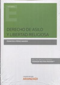 Derecho De Asilo Y Libertad Religiosa (duo) - Francisca Perez-Madrid