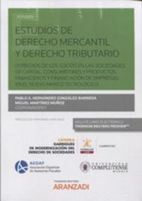 Estudios De Derecho Mercantil Y Derecho Tributario (duo) - Pablo Andres Hernandez Gonzalez-Barreda / Miguel Martinez Muñoz / [ET AL. ]