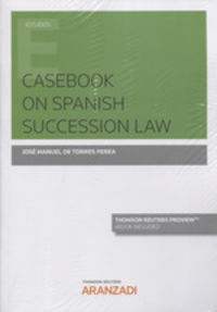 CASEBOOK ON SPANISH SUCCESSION LAW (DUO)