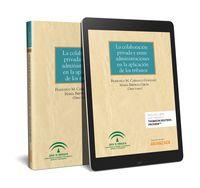 COLABORACION PRIVADA Y ENTRE ADMINISTRACIONES EN LA APLICACION DE LOS TRIBUTOS, LA (DUO)