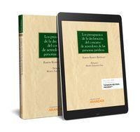 PRESUPUESTOS DE LA DECLARACION DEL CONCURSO DE ACREEDORES DE LAS PERSONAS JURIDICAS, LOS (DUO)