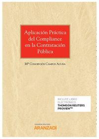 Aplicacion Practica Del Compliance En La Contratacion Publica (duo) - Mª Concepcion Campos Acuña