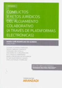 CONFLICTOS Y RETOS JURIDICOS DEL ALOJAMIENTO COLABORATIVO (A TRAVES DE PLATAFORMAS ELECTRONICAS) (DUO)