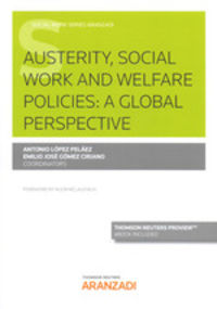 austerity, social work and welfare policies - a global perspective (duo) - Antonio Lopez Pelaez