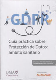 Proteccion De Datos En El Ambito Sanitario, La (duo) - Aa. Vv.