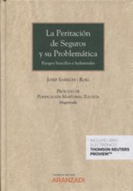PERITACION DE SEGUROS Y SU PROBLEMATICA, LA (DUO)