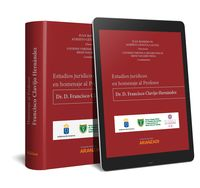 ESTUDIOS JURIDICOS EN HOMENAJE AL PROFESOR DR. D. FRANCISCO CLAVIJO HERNANDEZ (DUO)