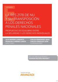 RES 2178 DE NU Y SU TRANSPOSICION A LOS DERECHOS PENALES NACIONALES, LA (DUO)