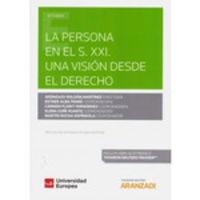 PERSONA EN EL S. XXI, LA - UNA VISION DESDE EL DERECHO (DUO)