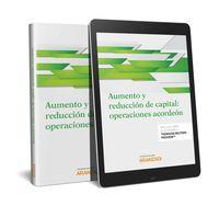 AUMENTO Y REDUCCION DE CAPITAL: OPERACIONES ACORDEON (DUO)