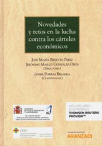 Novedades Y Retos En La Lucha Contra Los Carteles Economicos (duo) - Jose Mª Beneyto Perez / Jeronimo Maillo Gonzalez-Orus