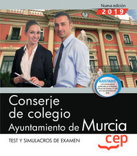 TEST Y SIMULACROS DE EXAMEN - CONSERJE DE COLEGIO - AYUNTAMIENTO DE MURCIA