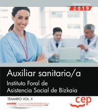 TEMARIO II - AUXILIAR SANITARIO / A - INSTITUTO FORAL DE ASISTENCIA SOCIAL DE BIZKAIA