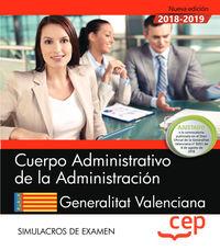 SIMULACROS EXAMEN - CUERPO ADMINISTRATIVO DE LA ADMINISTRACION - GENERALITAT VALENCIANA