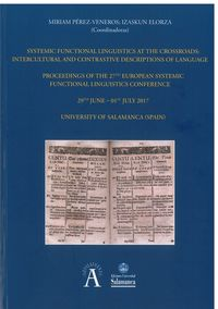 SYSTEMIC FUNCTIONAL LINGUISTICS AT THE CROSSROADS - INTERCULTURAL AND CONTRASTIVE DESCRIPTIONS OF LANGUAGE