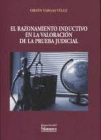 RAZONAMIENTO INDUCTIVO EN LA VALORACION DE LA PRUEBA JUDICIAL, EL