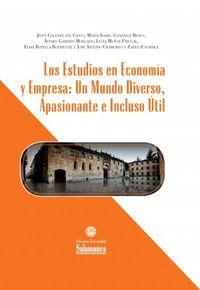 ESTUDIOS EN ECONOMIA Y EMPRESA, LOS: UN MUNDO DIVERSO, APOSIONANTE E INCLUSO UTIL