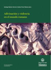 ADIVINACION Y VIOLENCIA EN EL MUNDO ROMANO