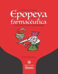 EPOPEYA FARMACEUTICA - LA FARMACIA EN LA EDAD MEDIA