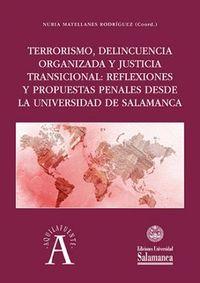 TERRORISMO, DELINCUENCIA ORGANIZADA Y JUSTICIA TRANSICIONAL - REFLEXIONES Y PROPUESTAS PENALES DESDE LA UNIVERSIDAD DE SALAMANCA